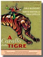 """""""A Cheval sur le Tigre"""""""